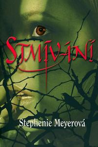 Stephenie Meyer - Stmívání