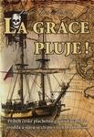 La Grace pluje! – knižní dárek pro kluky i holky všeho věku